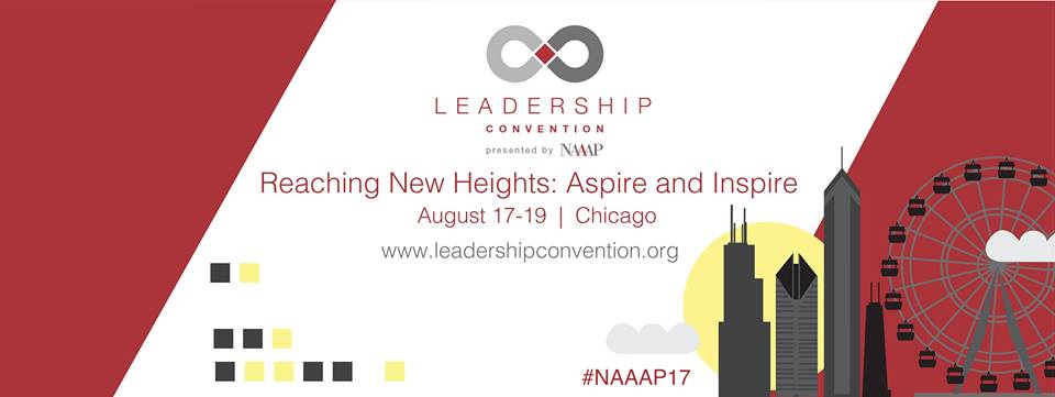 2017 NAAAP National Convention - Leadership Convention, ERG Summit, Recruitment Expo @ pin Hide Map Swissôtel Chicago   Chicago   Illinois   United States